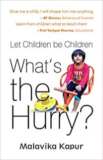 What's the Hurry Let Children be Children